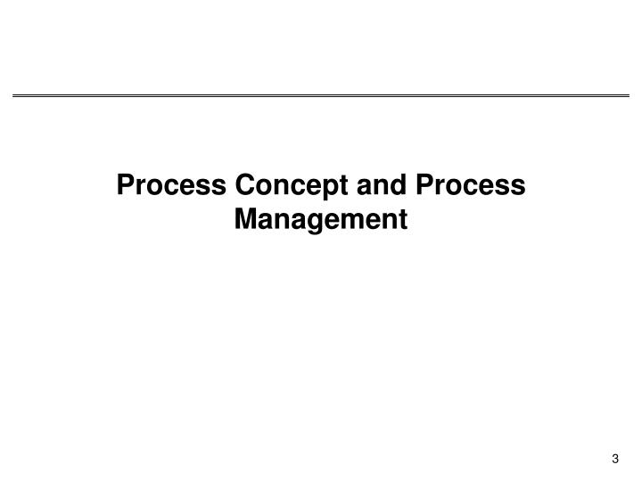 Process concept and process management
