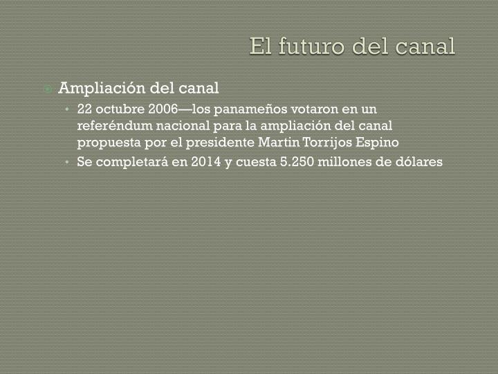 El futuro del canal