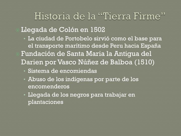 """Historia de la """"Tierra Firme"""""""
