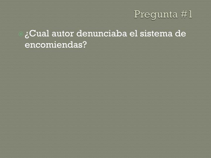 Pregunta #1
