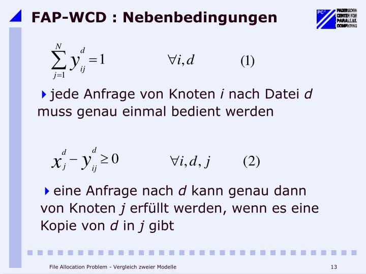 FAP-WCD : Nebenbedingungen