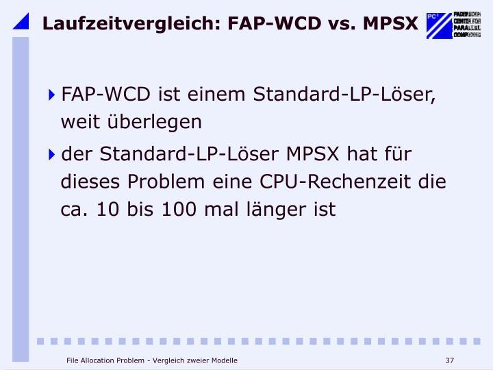 Laufzeitvergleich: FAP-WCD vs. MPSX