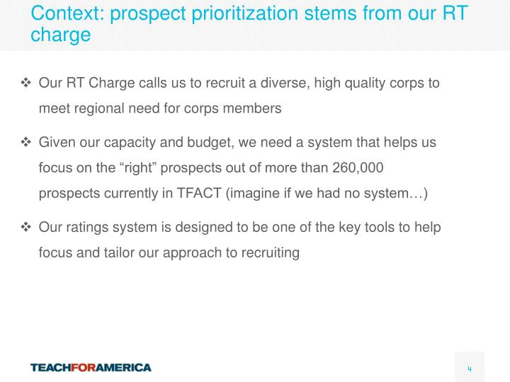 Context: prospect prioritization stems from our RT charge