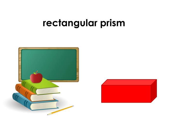 rectangular prism
