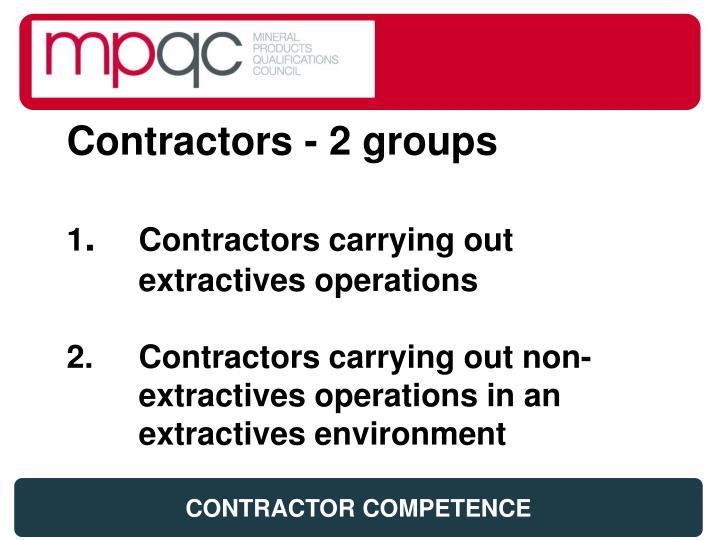 Contractors - 2 groups