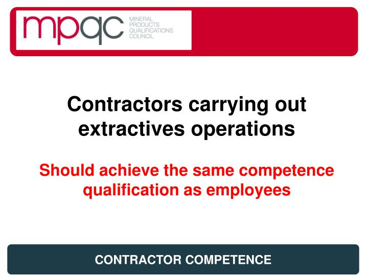 Contractors carrying out extractives operations