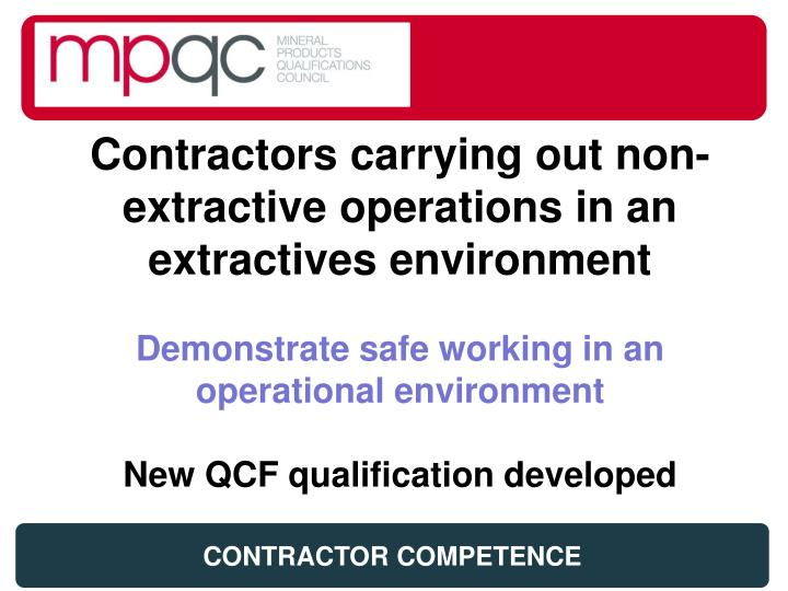 Contractors carrying out non-extractive operations in an extractives environment