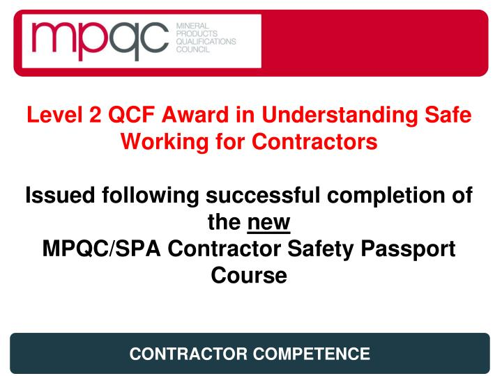 Level 2 QCF Award in Understanding Safe Working for Contractors