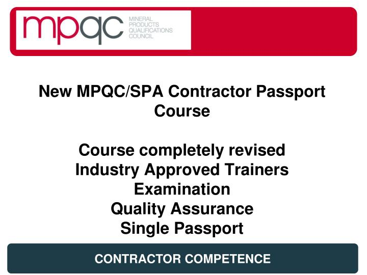 New MPQC/SPA Contractor Passport Course