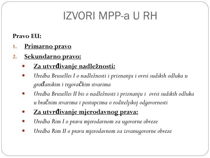 IZVORI MPP-a U RH