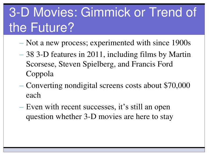 3-D Movies: Gimmick or Trend of the Future?