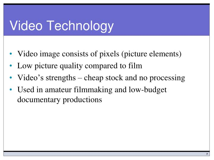 Video Technology