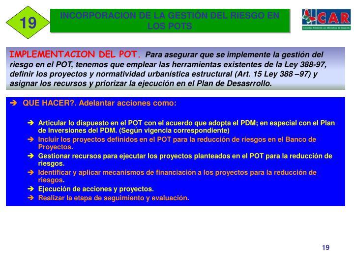 INCORPORACION DE LA GESTIÓN DEL RIESGO EN LOS POTS
