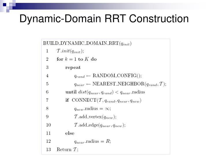 Dynamic-Domain RRT Construction