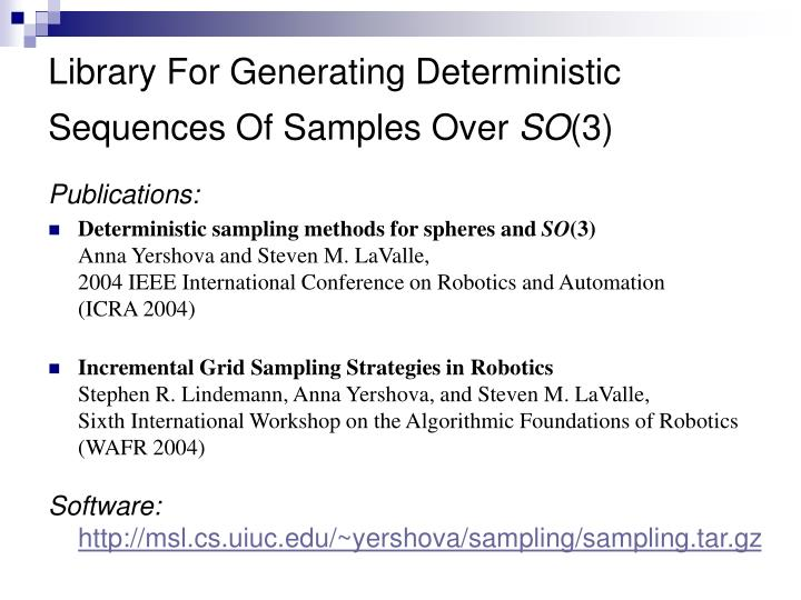 Library For Generating Deterministic Sequences Of Samples Over