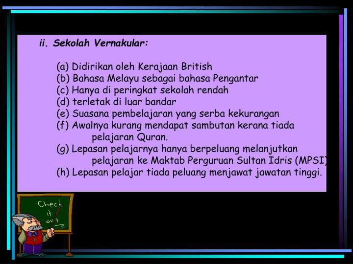 ii. Sekolah Vernakular:
