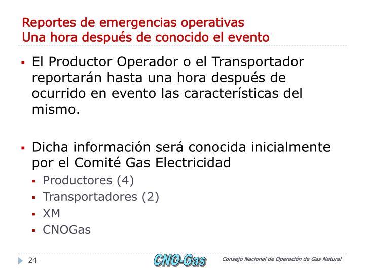 Reportes de emergencias operativas