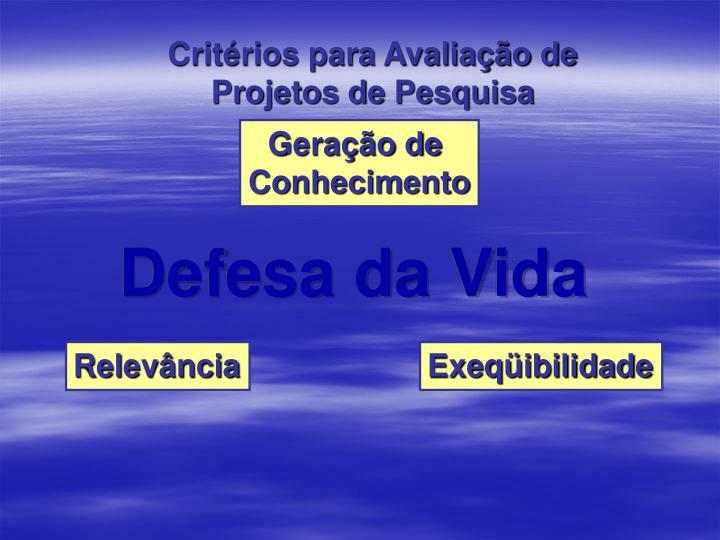 Critérios para Avaliação de Projetos de Pesquisa