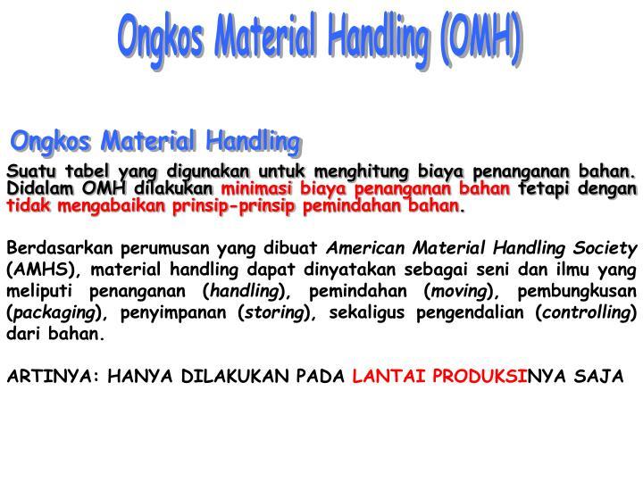Ongkos Material Handling (OMH)
