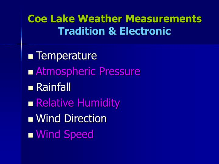 Coe lake weather measurements tradition electronic