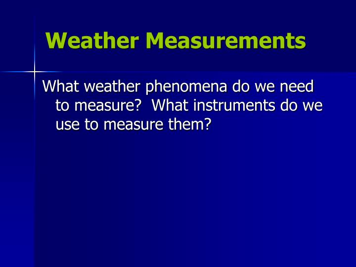 Weather Measurements