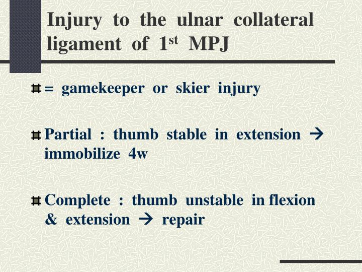 Injury  to  the  ulnar  collateral  ligament  of  1