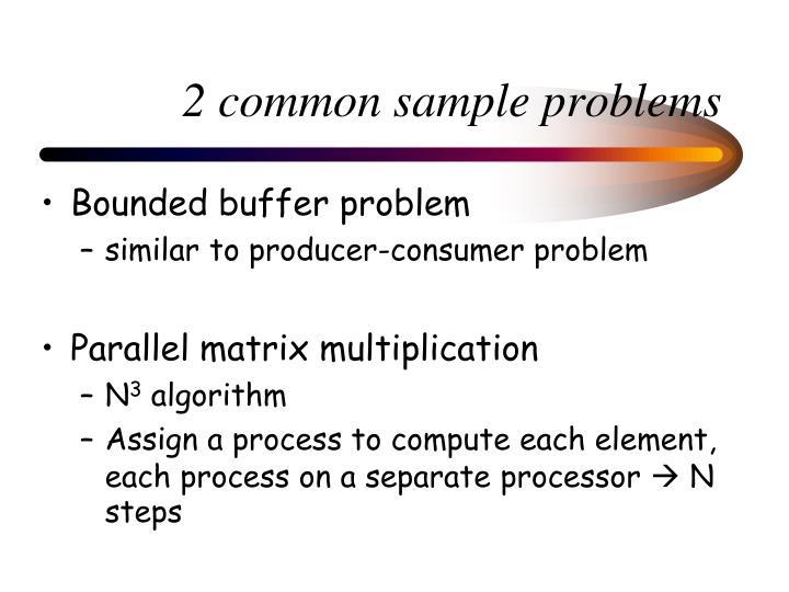 2 common sample problems