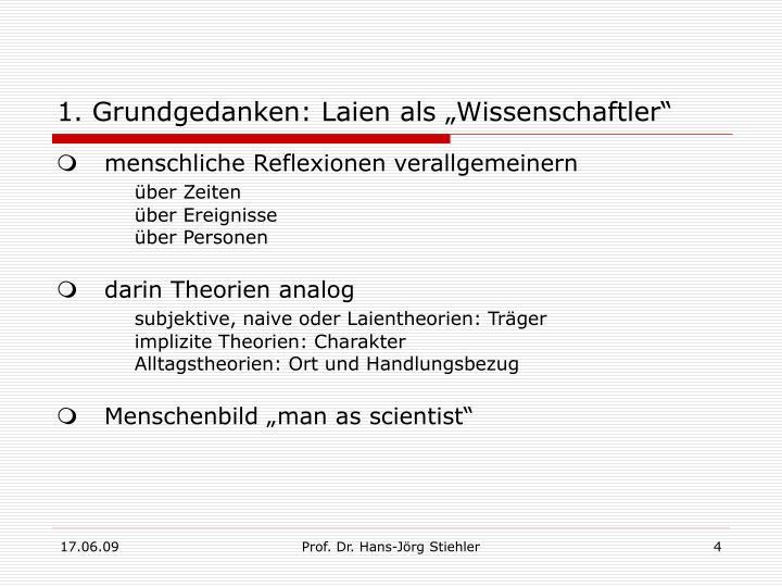 "1. Grundgedanken: Laien als ""Wissenschaftler"""