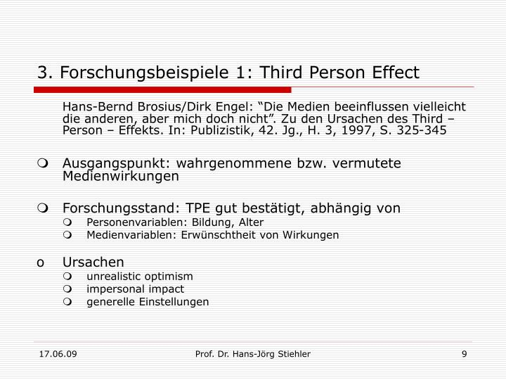 3. Forschungsbeispiele 1: Third Person Effect