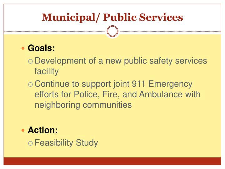 Municipal/ Public Services