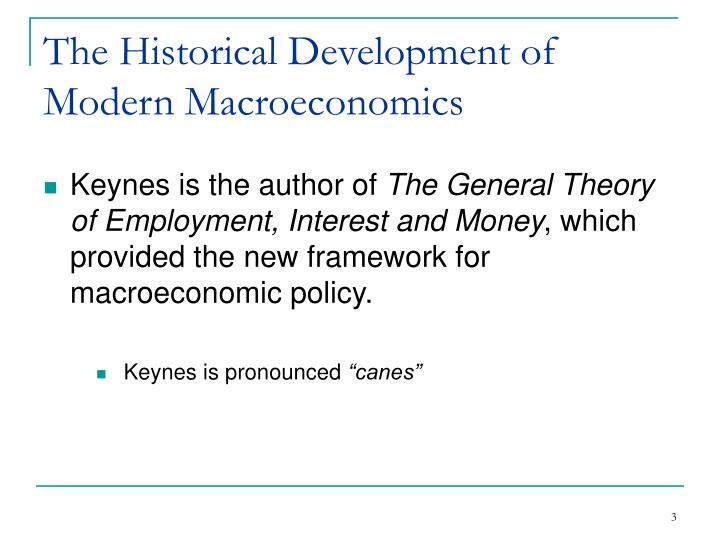 The historical development of modern macroeconomics1
