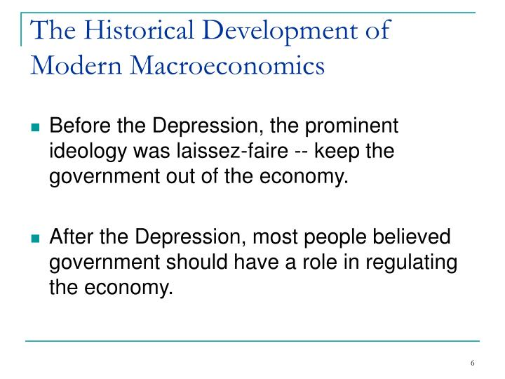The Historical Development of Modern Macroeconomics
