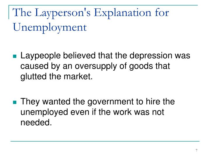 The Layperson's Explanation for Unemployment