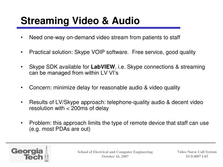 Streaming Video & Audio