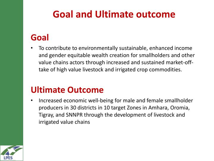Goal and Ultimate outcome