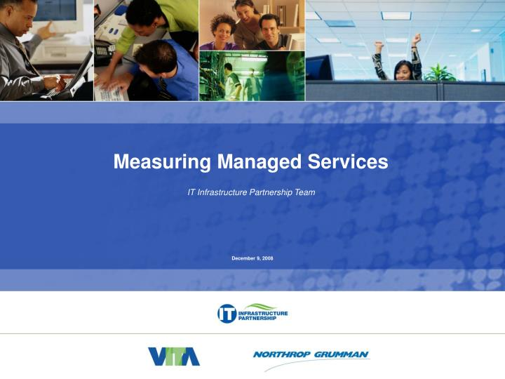 Measuring Managed Services