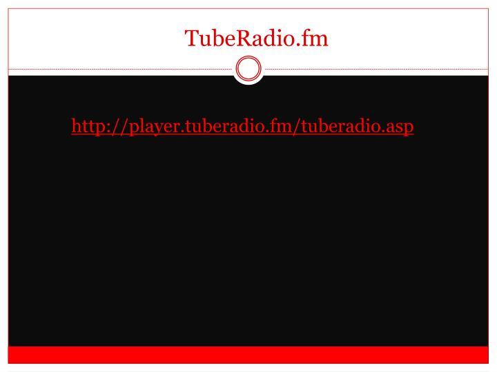 TubeRadio.fm