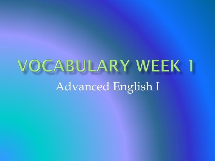 Vocabulary Week 1