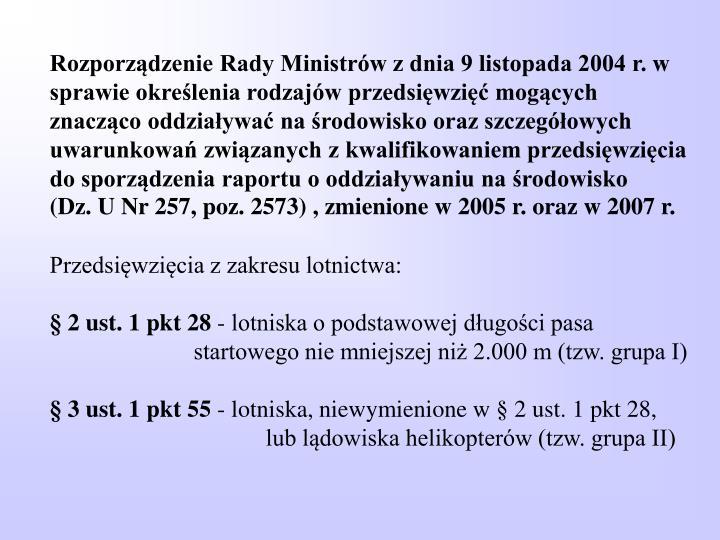 Rozporządzenie Rady Ministrów z dnia 9 listopada 2004 r. w sprawie określenia rodzajów przedsięwzięć mogących znacząco oddziaływać na środowisko oraz szczegółowych