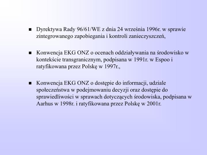 Dyrektywa Rady 96/61/WE z dnia 24 września 1996r. w sprawie zintegrowanego zapobiegania i kontroli zanieczyszczeń,