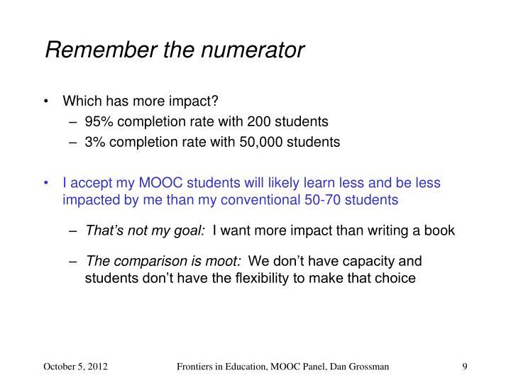 Remember the numerator