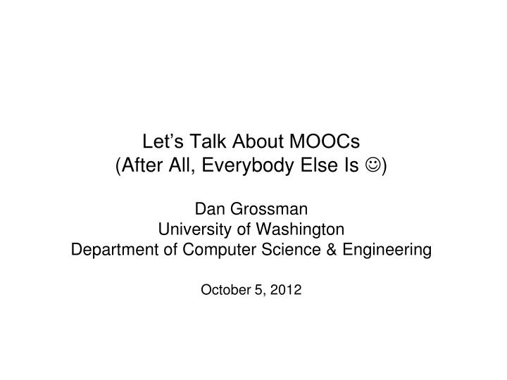 Let's Talk About MOOCs