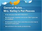 general rules mrs kelley s pet peeves