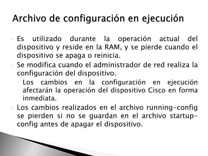 Archivo de configuración en ejecución