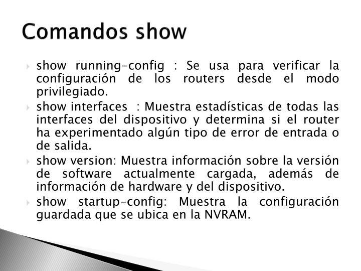 Comandos show
