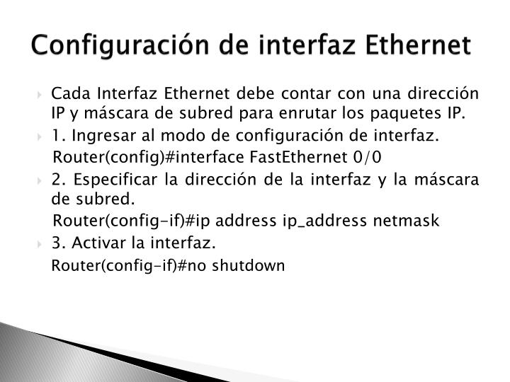 Configuración de interfaz Ethernet