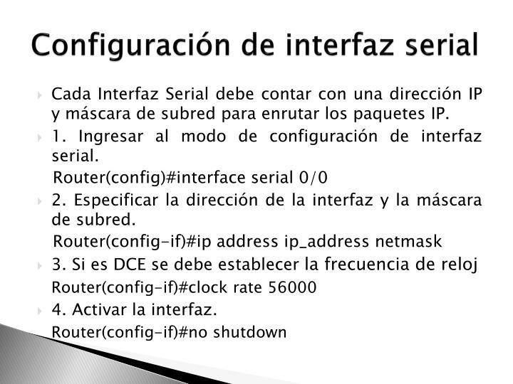 Configuración de interfaz serial