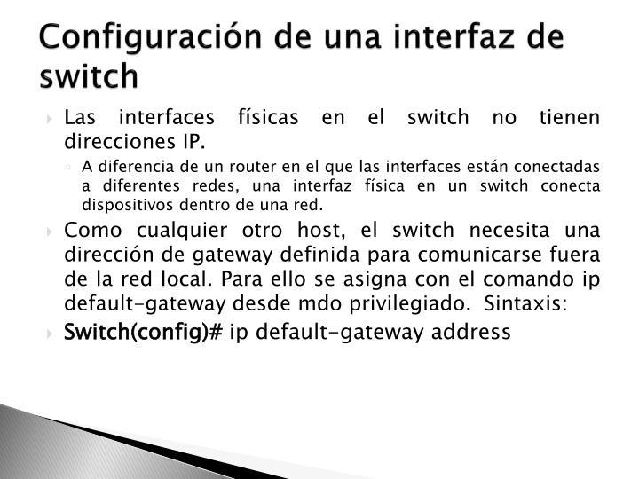 Configuración de una interfaz de