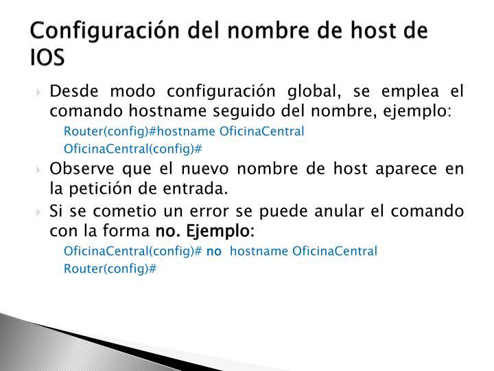 Configuración del nombre de host de IOS