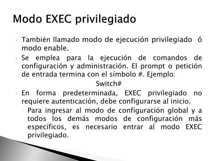 Modo EXEC privilegiado
